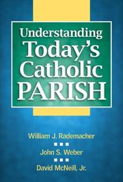 Cover of: Understanding Today's Catholic Parish