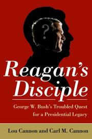 Cover of: Reagan's disciple : George W. Bush's troubled quest for a presidential legacy