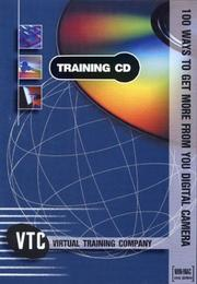 Cover of: 100 Ways To Get More From Your Digital Camera VTC Training CD