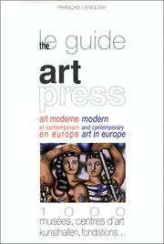 Cover of: Le guide Art press: art moderne et contemporain en Europe : 1000 musées, centres d'art, Kunsthallen, fondations = The guide Art press : modern and contemporary art in Europe