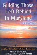 Cover of: Guiding Those Left Behind in Maryland
