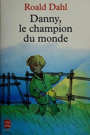 Cover of: Danny, The Champion of the World