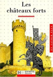 Cover of: Les châteaux forts