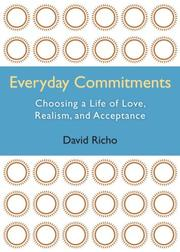 Cover of: Everyday commitments : choosing a life of love, realism, and acceptance