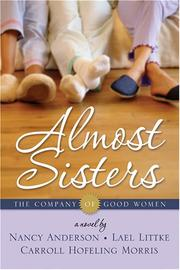 Cover of: Almost Sisters (The Company of Good Women)