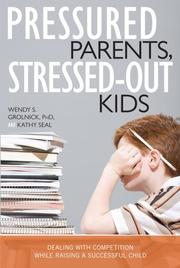 Cover of: Pressured parents, stressed-out kids