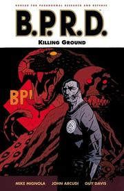 Cover of: B.P.R.D. Volume 8: Killing Ground
