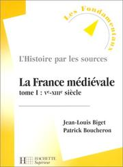 Cover of: La France medievale, tome I