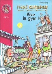 Cover of: Vive la gym !