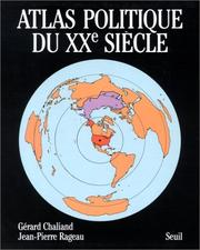 Cover of: Atlas politique du XXe siecle