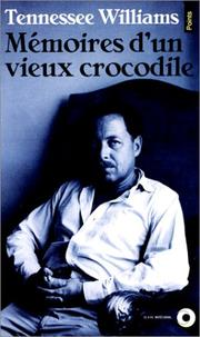 Cover of: Mémoires d'un vieux crocodile