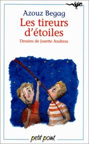 Cover of: Les tireurs d'étoiles