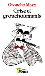 Cover of: Crise et grouchotements