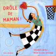Cover of: Drôle de maman !