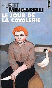 Cover of: Le Jour de la cavalerie