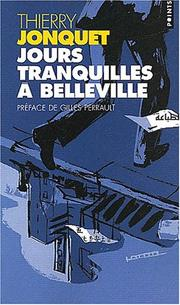 Cover of: Jours tranquilles à Belleville
