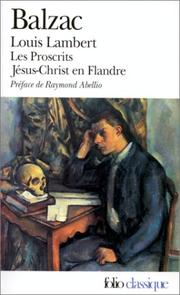 Cover of: Louis Lambert - Les Proscrits - Jésus-Christ en Flandre