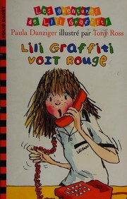 Cover of: Lili Graffiti voit rouge