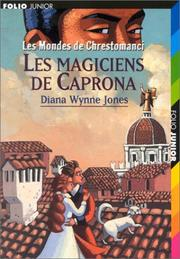 Cover of: Les Mondes de Chrestomanci: Les Magiciens de Caprona