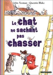 Cover of: Le chat ne sachant pas chasser