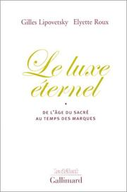 Cover of: Le Luxe éternel