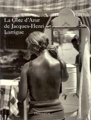 Cover of: La Côte d'Azur de Jacques-Henri Lartigue