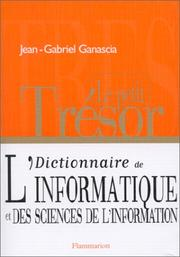 Cover of: Dictionnaire de l'informatique et des sciences de l'information