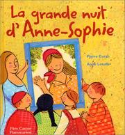 Cover of: La Grande Nuit d'Anne-Sophie
