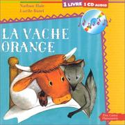 Cover of: La Vache orange (1 livre + 1 CD audio)