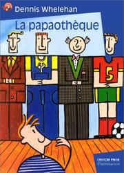 Cover of: La Papaothèque