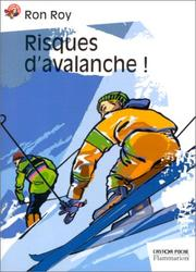 Cover of: Risques d'avalanche !