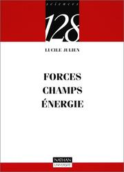 Cover of: Forces, champs, énergies