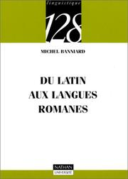 Cover of: Du latin aux langues romanes