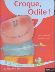 Cover of: Croque, Odile!