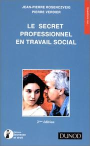 Cover of: Le secret professionnel en travail social