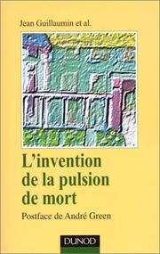 Cover of: L'invention de la pulsion de mort, postface de André Green