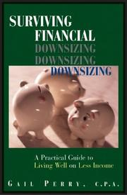 Cover of: Surviving Financial Downsizing: A Practical Guide to Living Well on Less Income