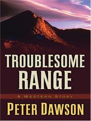 Cover of: Troublsome range: a western story