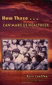 Cover of: How These ... Can Make Us Healthier