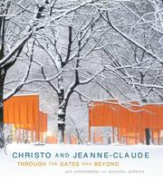Cover of: Christo and Jeanne Claude: Through the Gates and Beyond