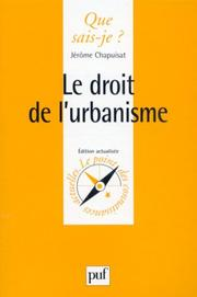 Cover of: Le Droit de l'urbanisme