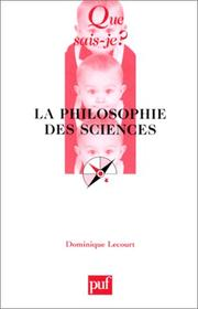 Cover of: La Philosophie des sciences