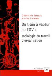Cover of: Du train à vapeur au TGV