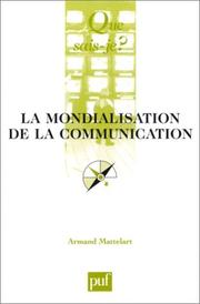 Cover of: La Mondialisation de la communication