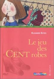 Cover of: Le Jeu des cent robes