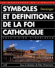 Cover of: Symboles et définitions de la foi catholique