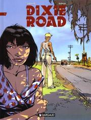 Cover of: Dixie Road, tome 1