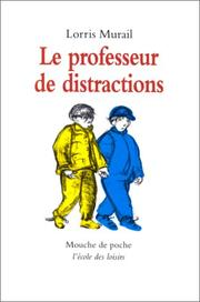 Cover of: Le professeur de distractions