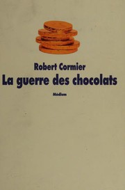 Cover of: La Guerre des chocolats