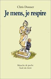 Cover of: Je mens, je respire